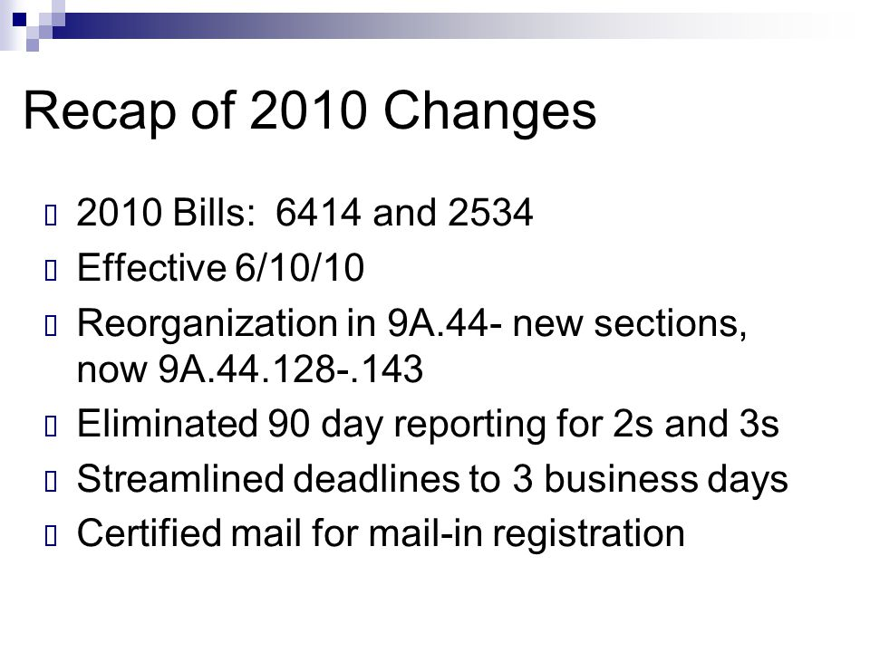 Recap of 2010 Changes  New definition- Disqualifying Offenses  Some parts of.130 were just moved to the definitional section or are a clarification  In the community  Sex offense  Fixed residence (later changed in 2011)  Lacks a fixed residence (later changed in 2011)