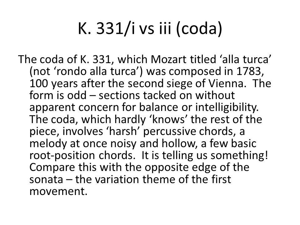 K. 331/i vs iii (coda) The coda of K.