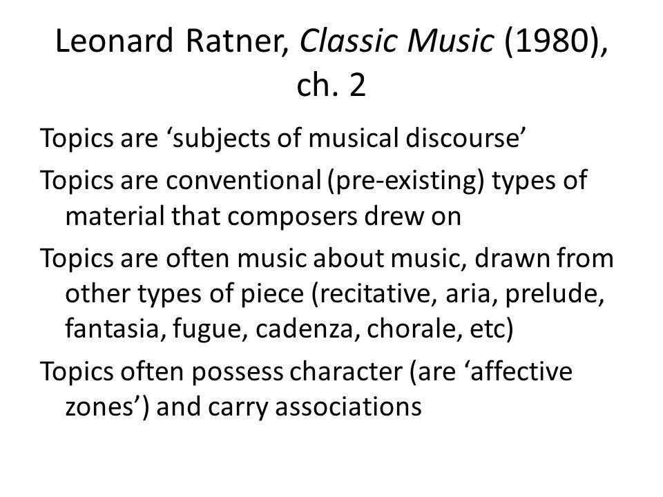 Leonard Ratner, Classic Music (1980), ch.