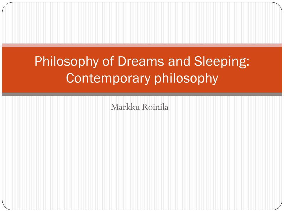 Markku Roinila Philosophy of Dreams and Sleeping: Contemporary philosophy