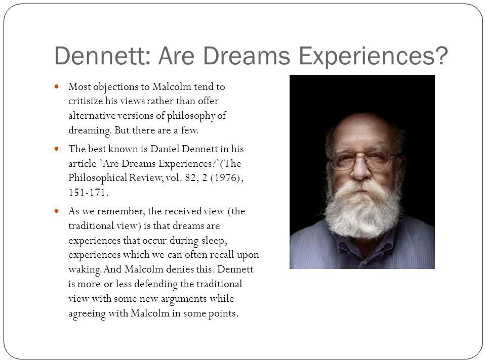 Dennett: Are Dreams Experiences.