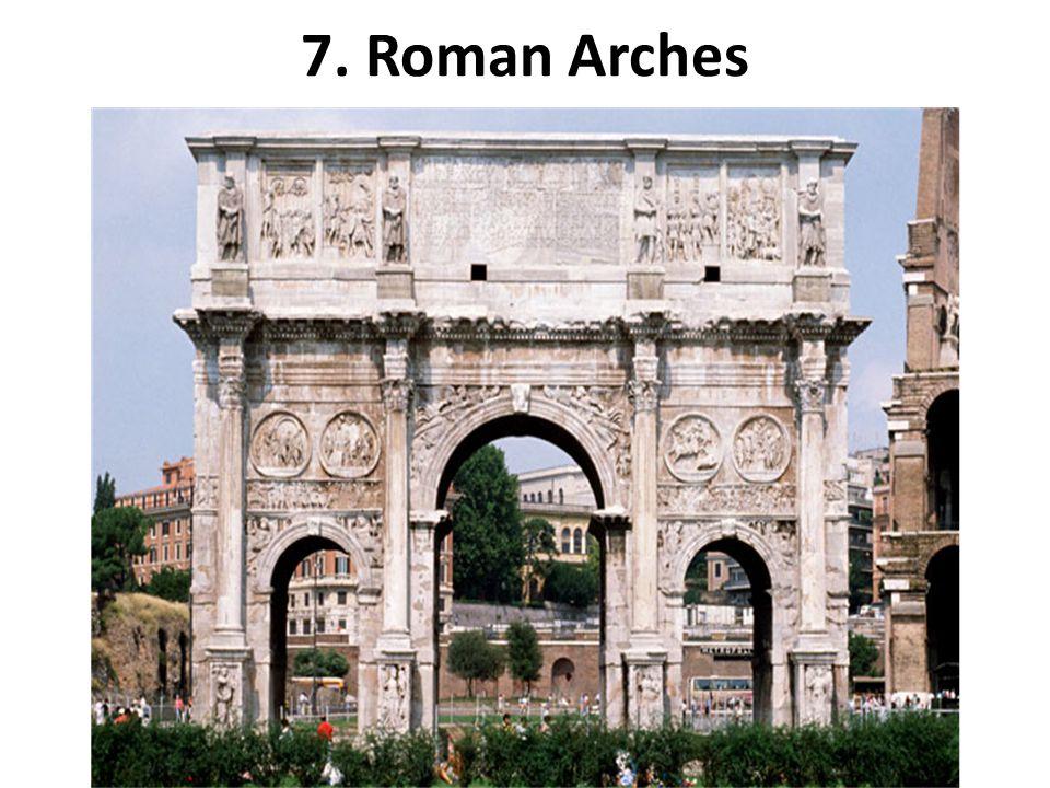 7. Roman Arches