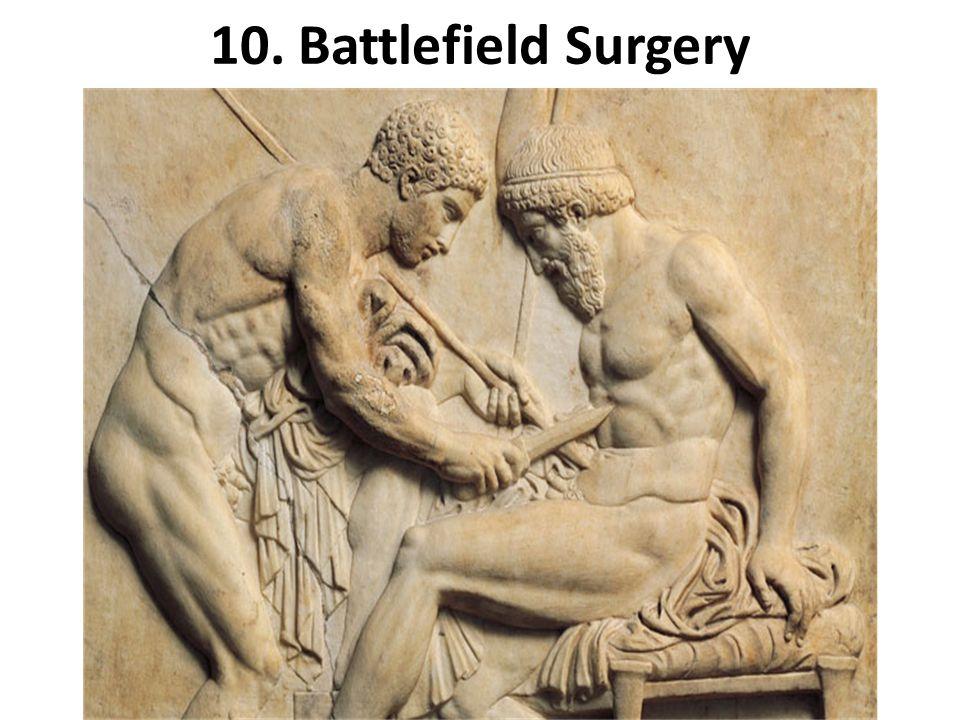 10. Battlefield Surgery