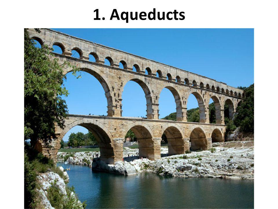 1. Aqueducts