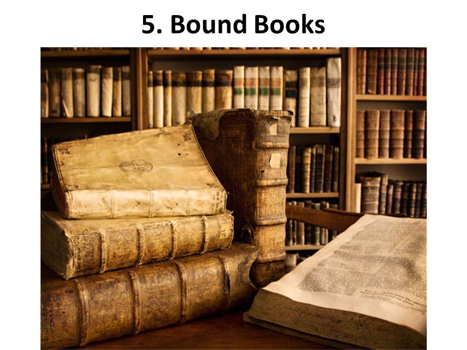 5. Bound Books
