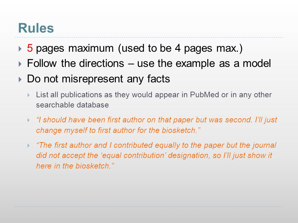 Rules  5 pages maximum (used to be 4 pages max.)  Follow the directions – use the example as a model  Do not misrepresent any facts  List all publ
