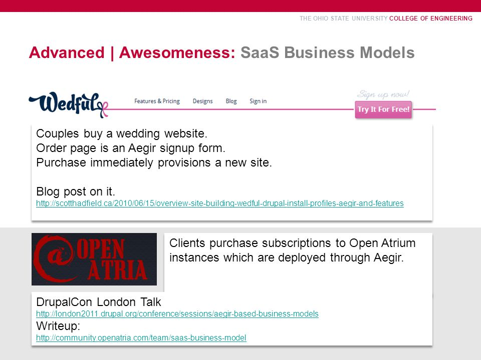THE OHIO STATE UNIVERSITY COLLEGE OF ENGINEERING Advanced | Awesomeness: SaaS Business Models Couples buy a wedding website.
