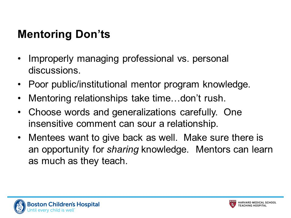 Mentoring Don'ts Improperly managing professional vs.