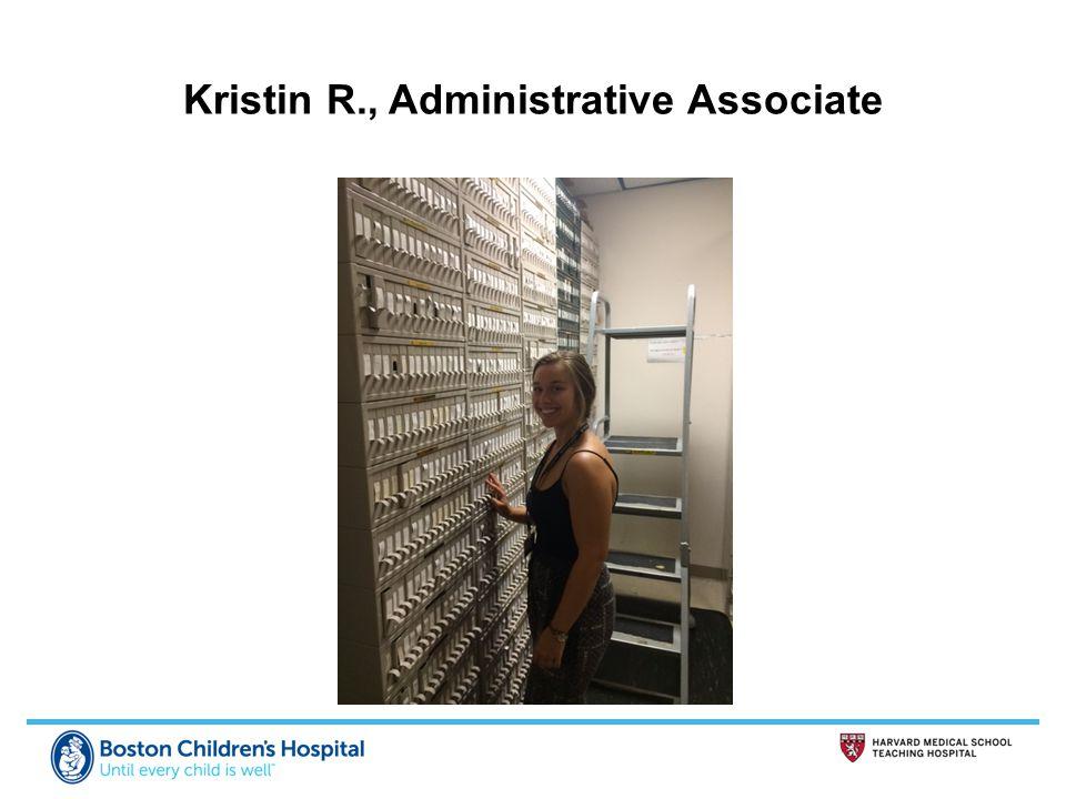 Kristin R., Administrative Associate