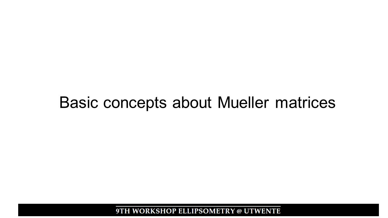 Basic concepts about Mueller matrices