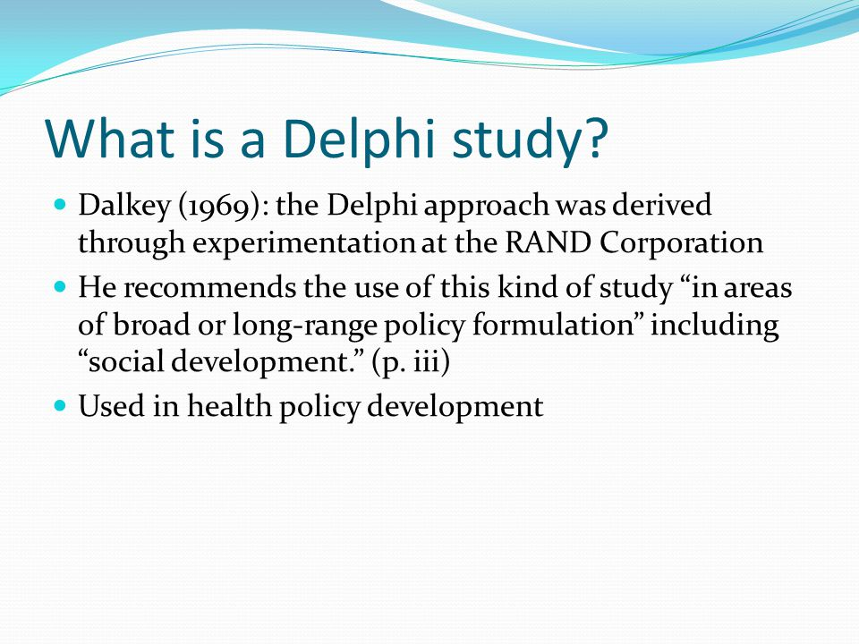 What is a Delphi study.