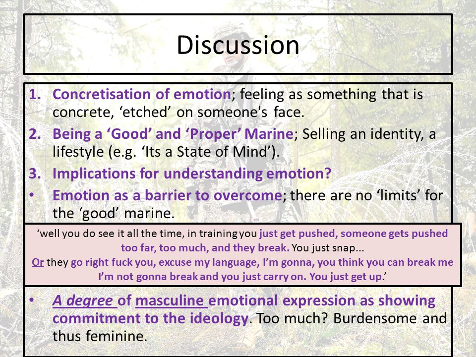 Discussion 1.Concretisation of emotion; feeling as something that is concrete, 'etched' on someone s face.