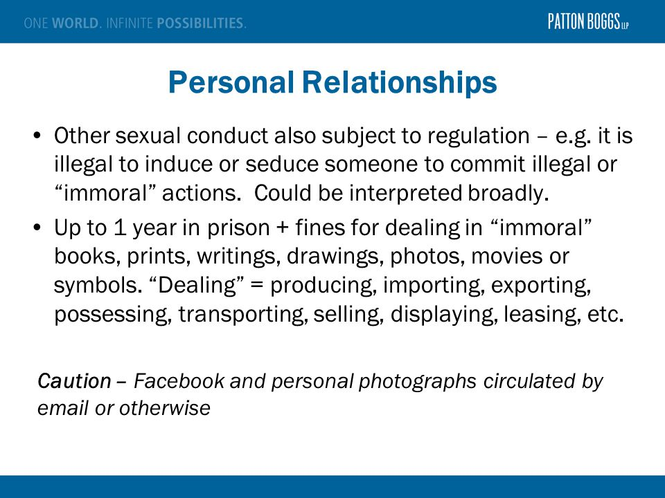Personal Relationships Other sexual conduct also subject to regulation – e.g.