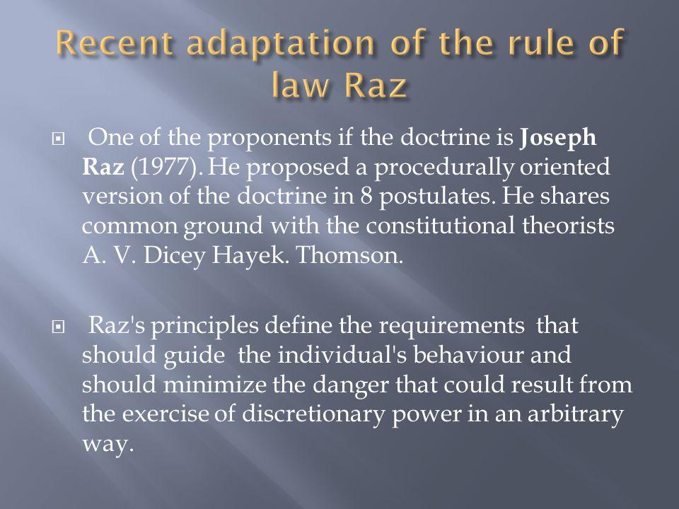  8 of Raz s principles are as follows:  1.