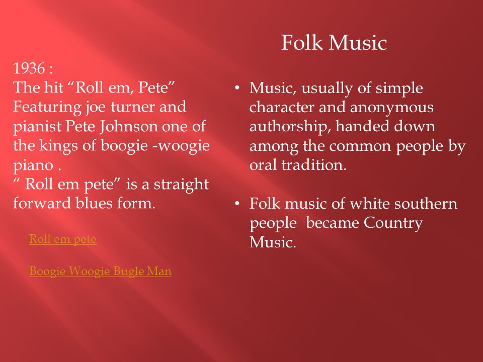 """1936 : The hit """"Roll em, Pete"""" Featuring joe turner and pianist Pete Johnson one of the kings of boogie -woogie piano. """" Roll em pete"""" is a straight f"""