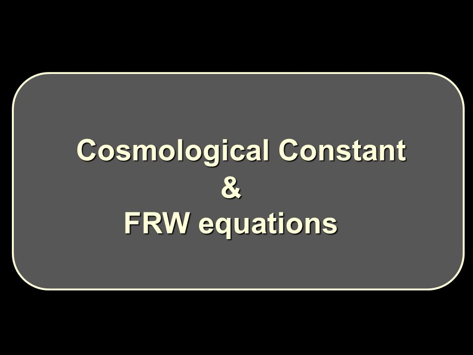 Cosmological Constant Cosmological Constant& FRW equations