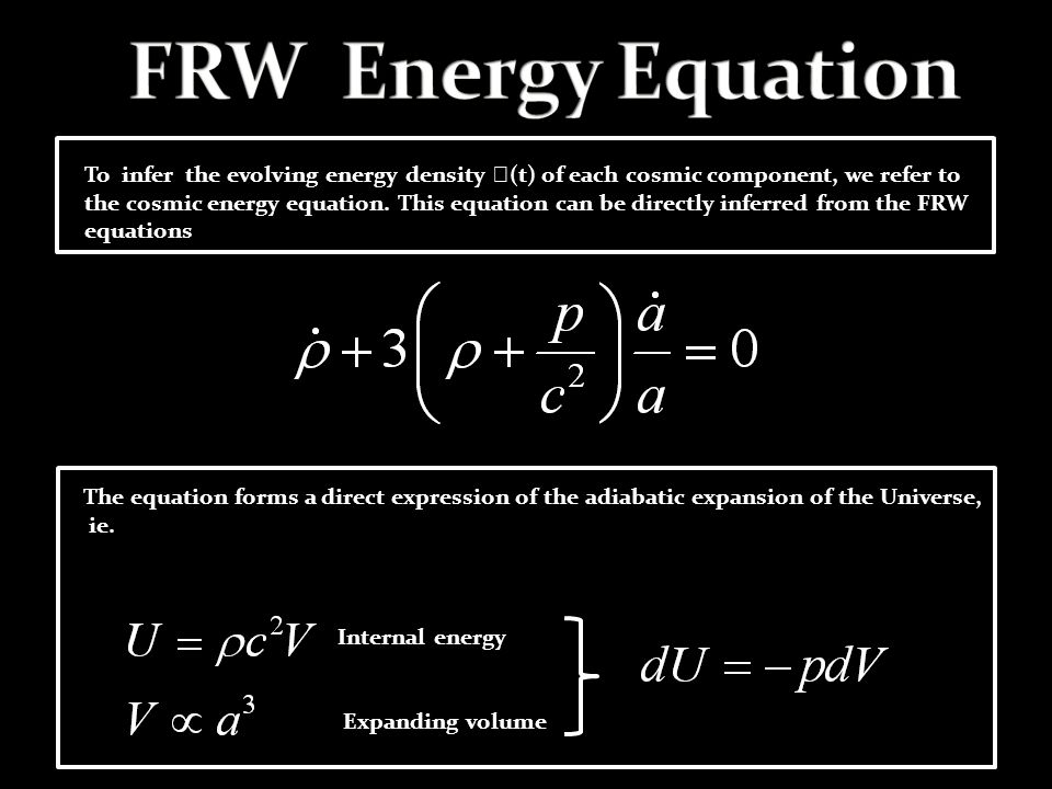 To infer the evolving energy density  (t) of each cosmic component, we refer to the cosmic energy equation. This equation can be directly inferred fr