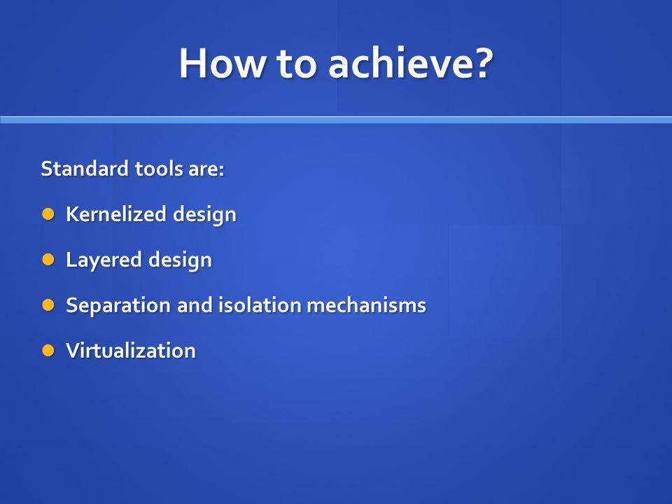 How to achieve.