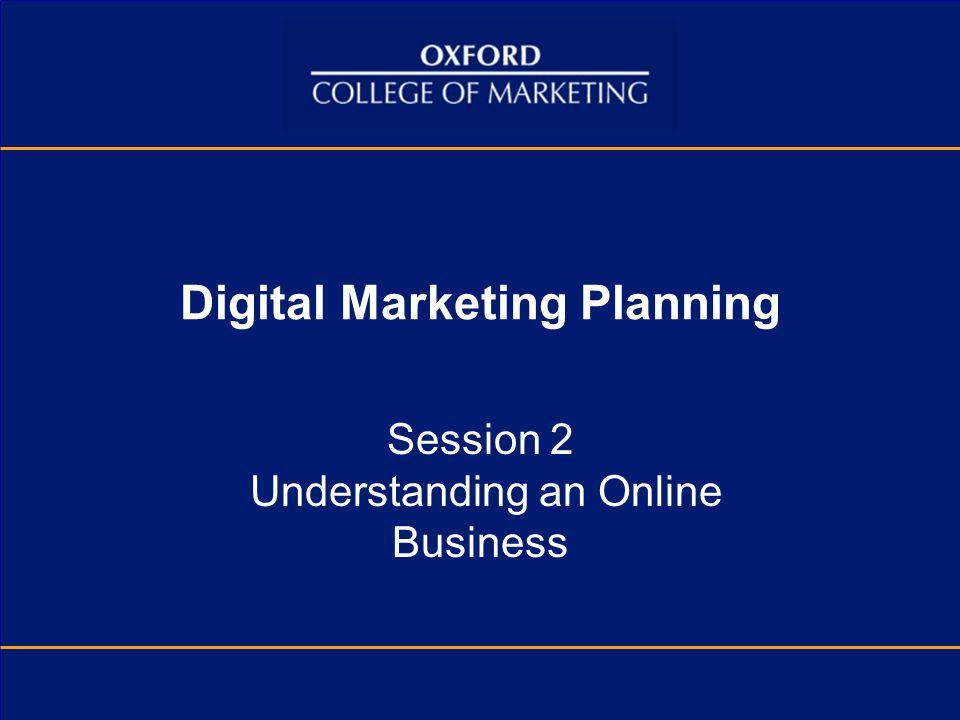Digital Marketing Planning Session 2 Understanding an Online Business