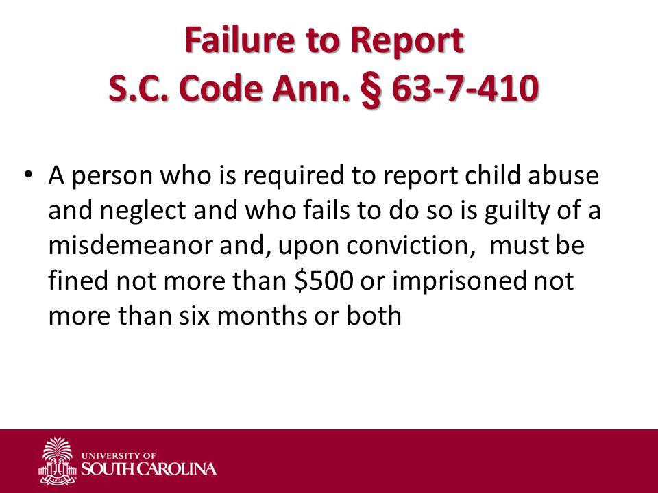 Failure to Report S.C. Code Ann.