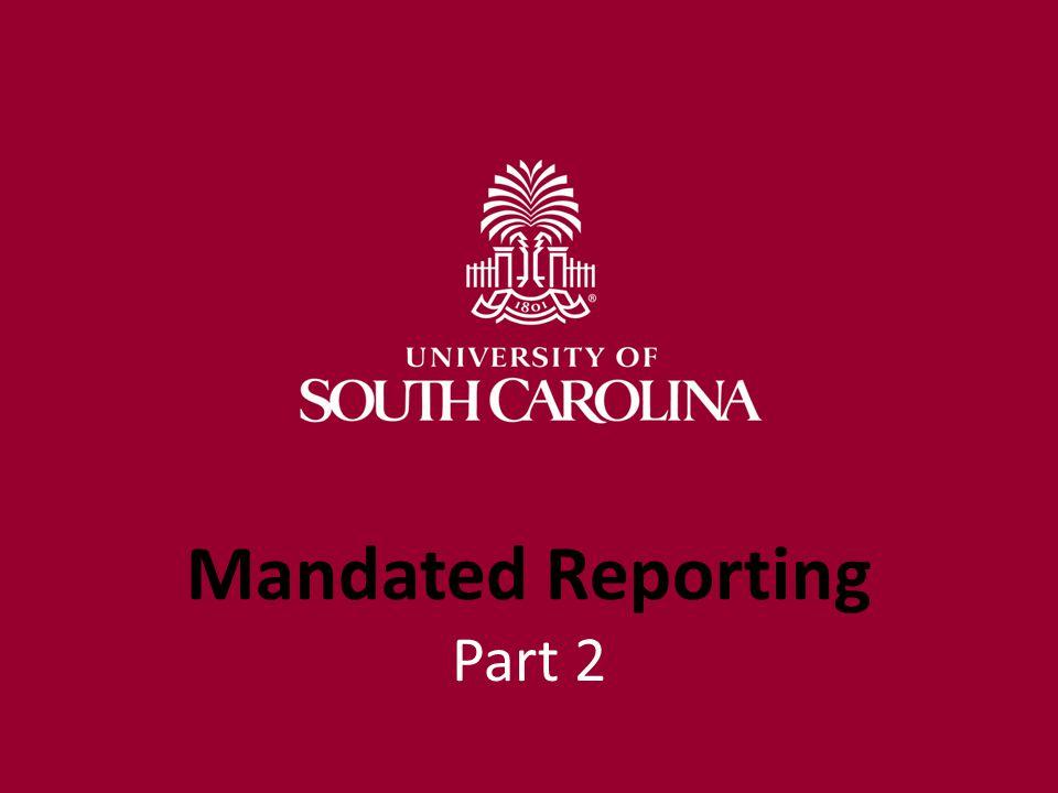 Mandated Reporting Part 2
