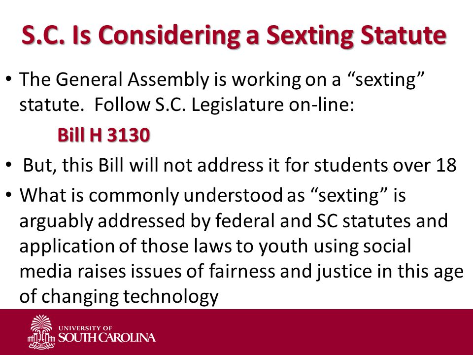 S.C. Is Considering a Sexting Statute The General Assembly is working on a sexting statute.