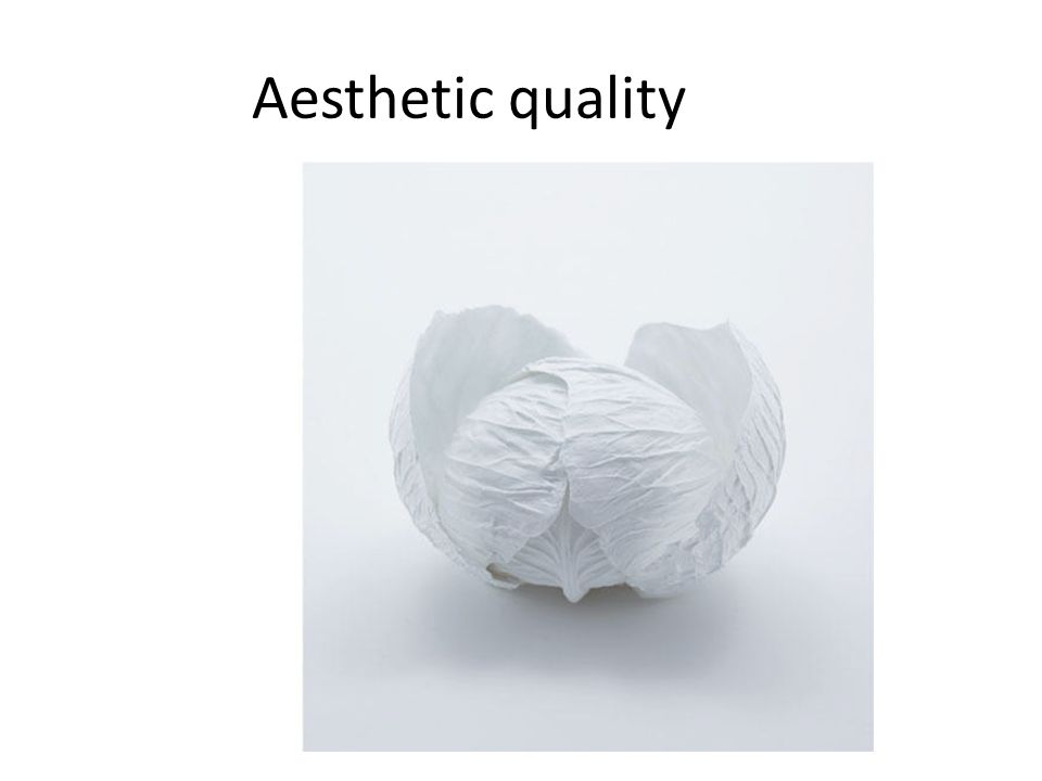 Aesthetic quality