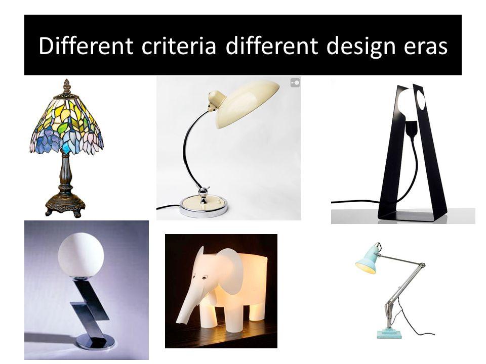 Different criteria different design eras