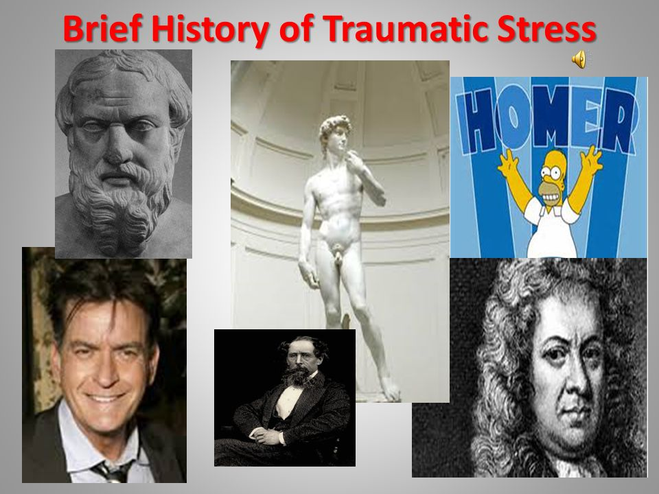 Brief History of Traumatic Stress