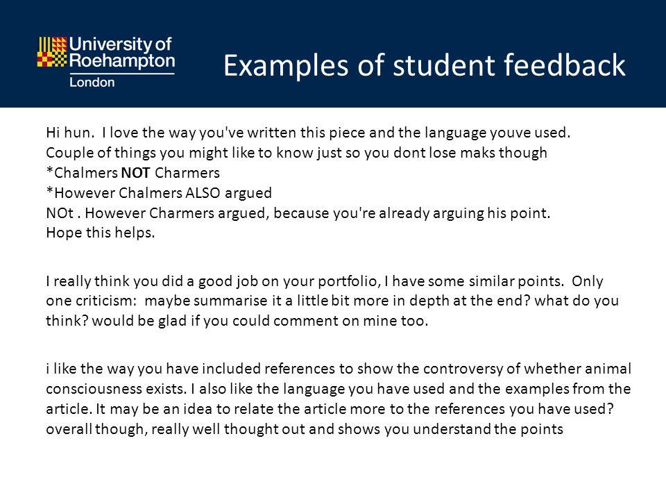 Examples of student feedback Hi hun.
