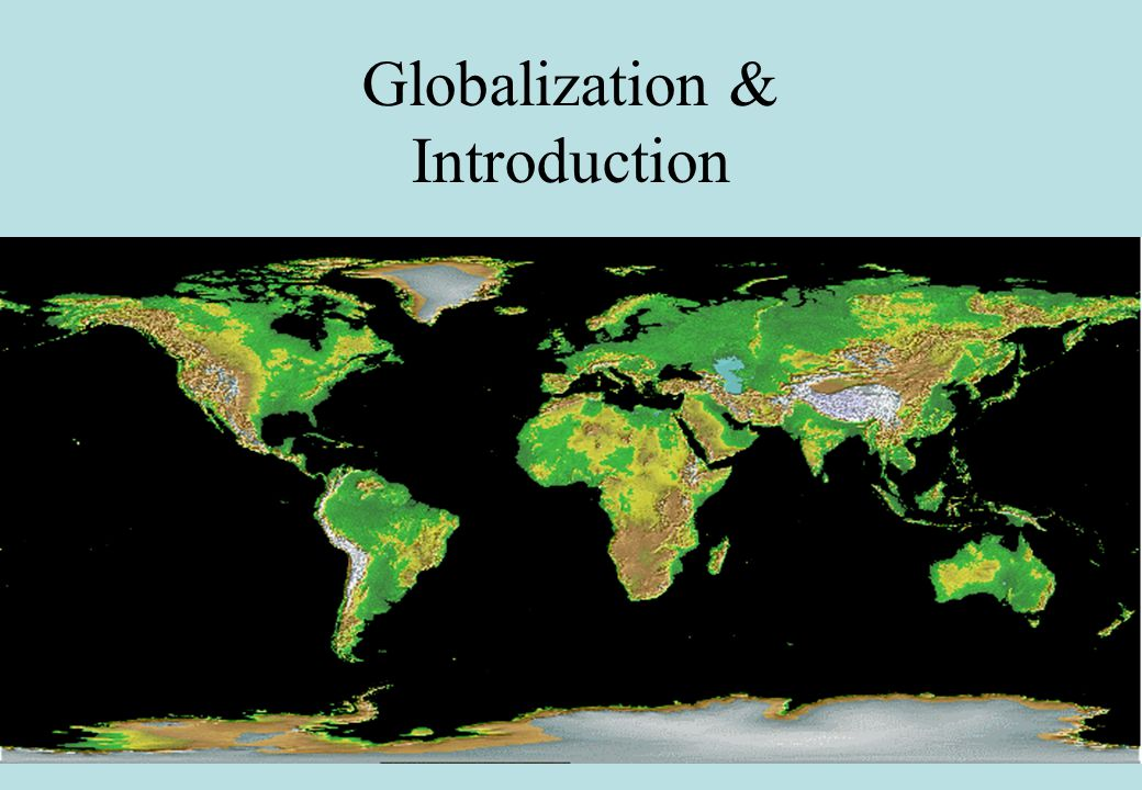 Globalization & Introduction