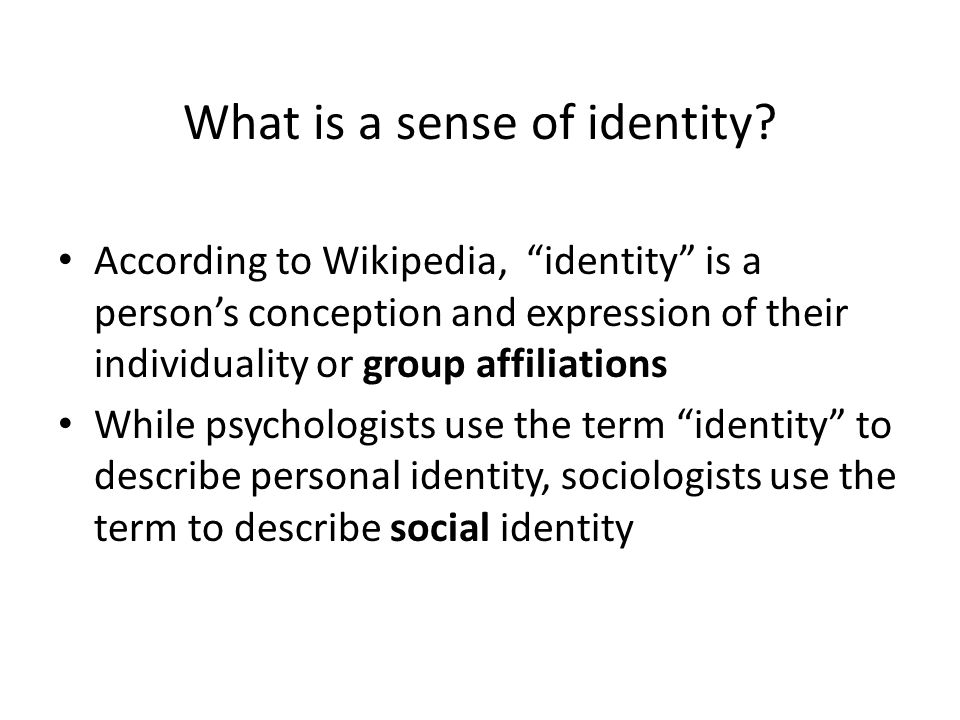 What is a sense of identity.