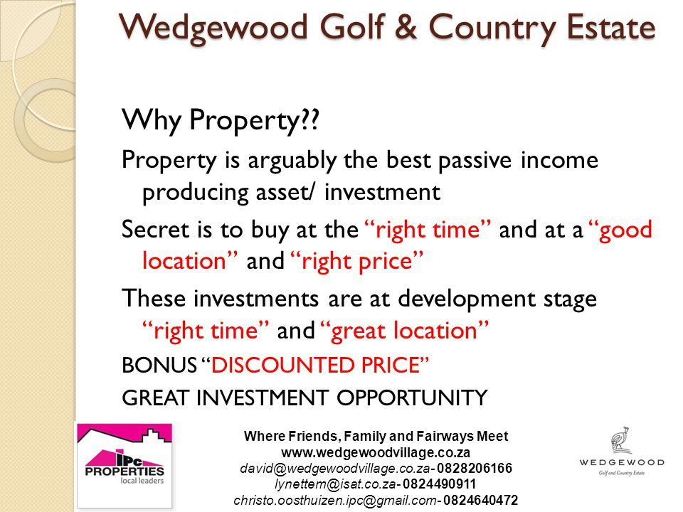Wedgewood Golf & Country Estate Why Property?.