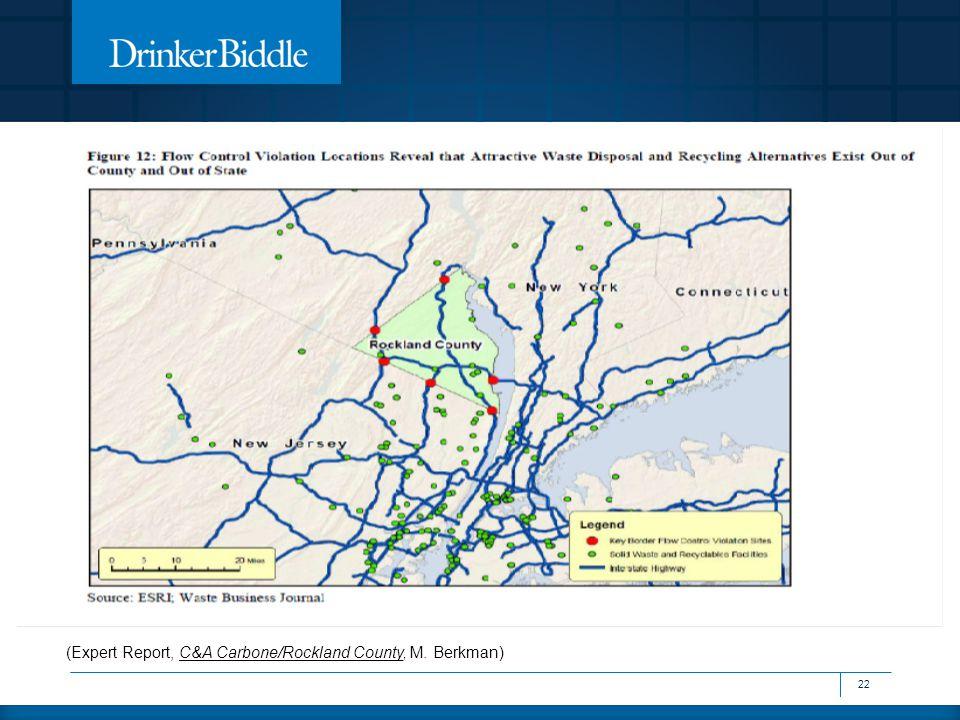 (Expert Report, C&A Carbone/Rockland County, M. Berkman) 22