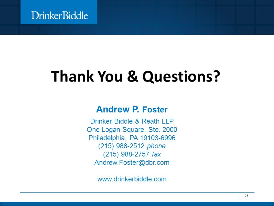 Andrew P. Foster Drinker Biddle & Reath LLP One Logan Square, Ste.
