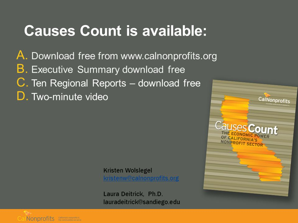 Causes Count is available: A. Download free from www.calnonprofits.org B.