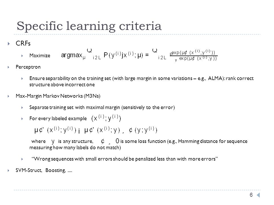 Decoding at training vs testing: examples 7 at training at testing MEMM (local disc) No (multiclass classifiers are trained) Approximate search if complex decomposition over y, Viterbi – otherwise.