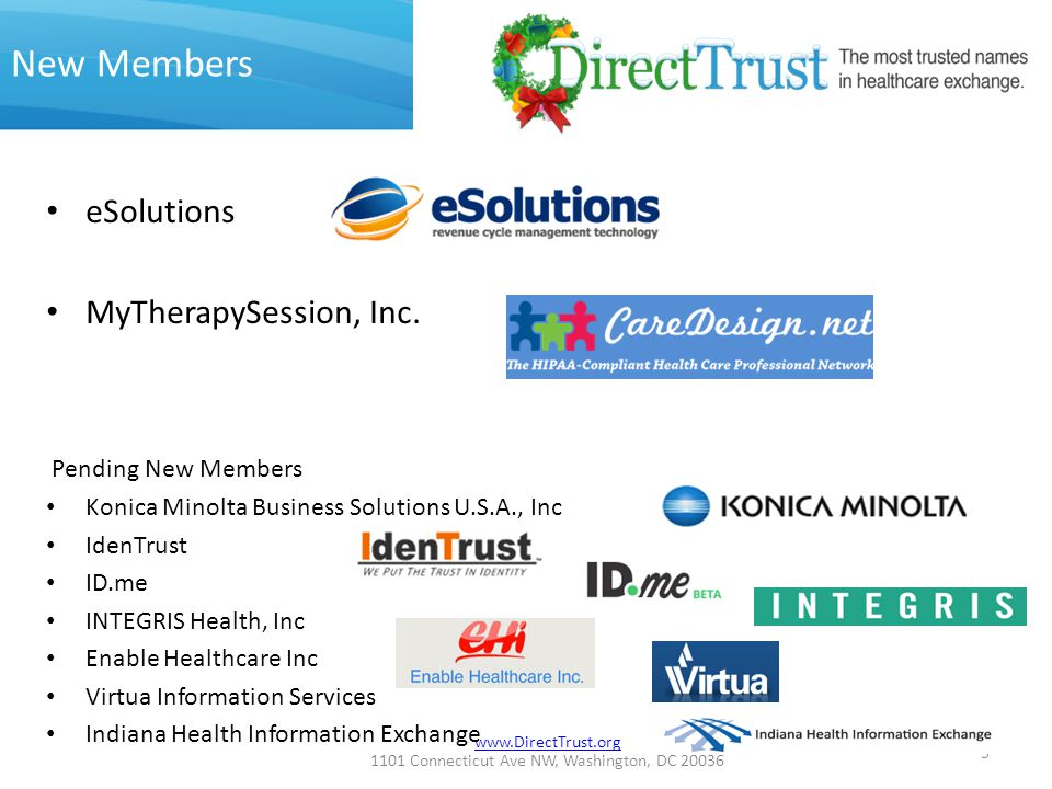 www.DirectTrust.org 1101 Connecticut Ave NW, Washington, DC 20036 New Members eSolutions MyTherapySession, Inc.