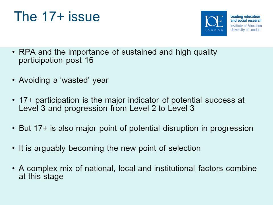 17+ in London: key participation & retention statistics (schools) 17+ retention on schools' A Level programmes (82%) greater than on schools' Level 3 vocational programmes (59%).