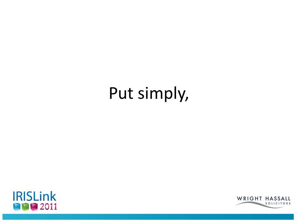 Put simply,