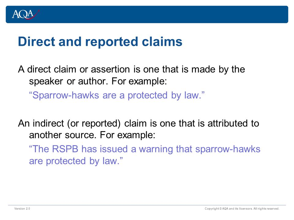 Direct and reported claims Version 2.0 Copyright © AQA and its licensors.