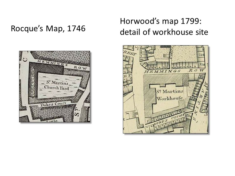Horwood's map 1799: detail of workhouse site Rocque's Map, 1746