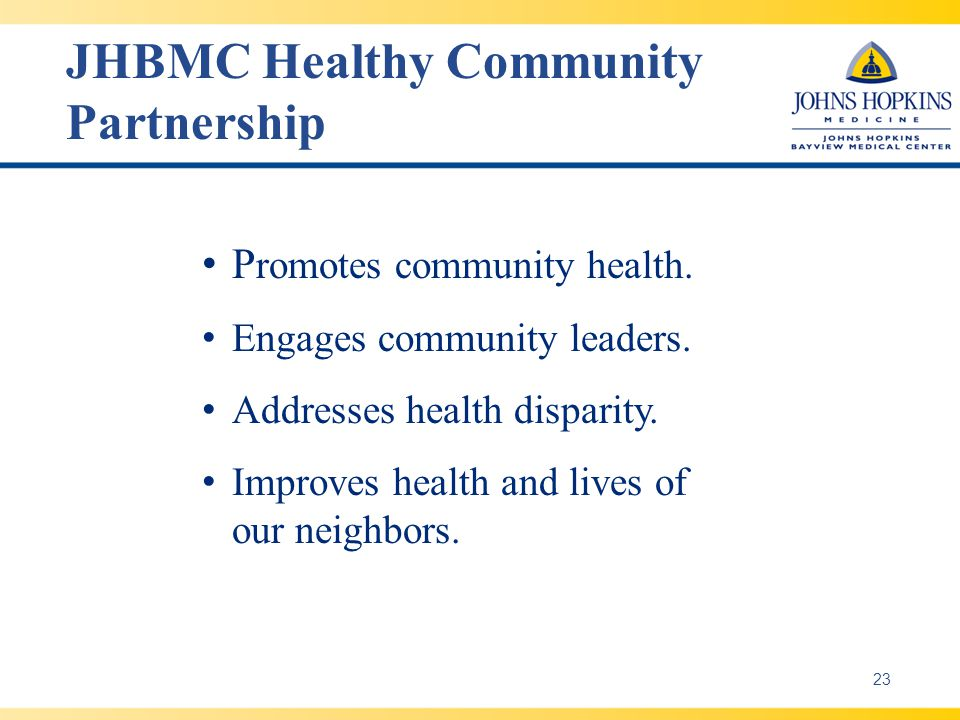 JHBMC Healthy Community Partnership P romotes community health.
