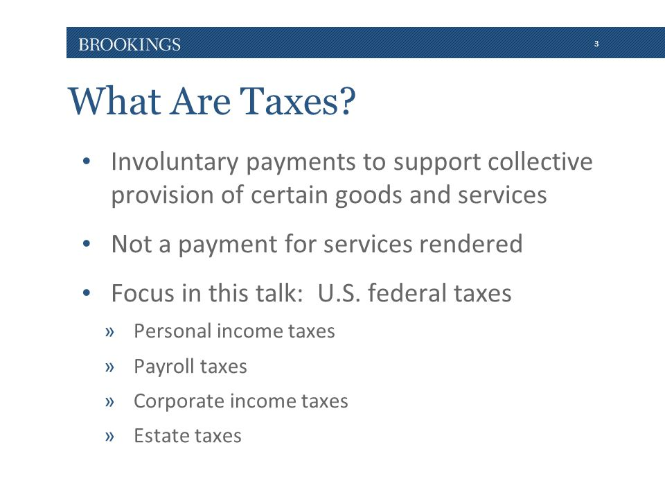 3 What Are Taxes.