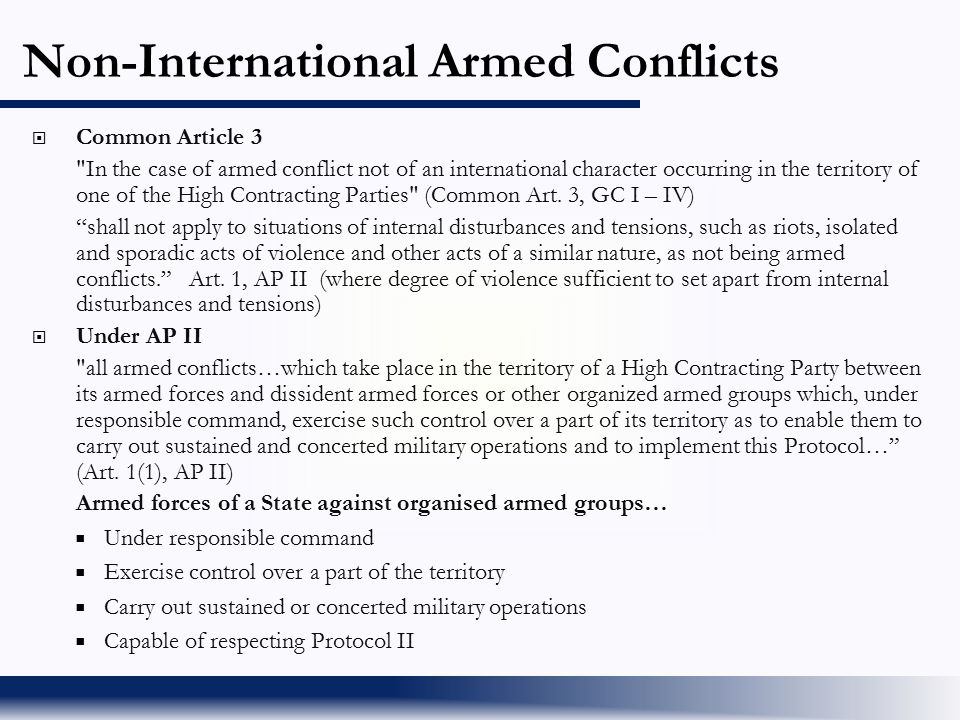 Non-International Armed Conflicts  Common Article 3