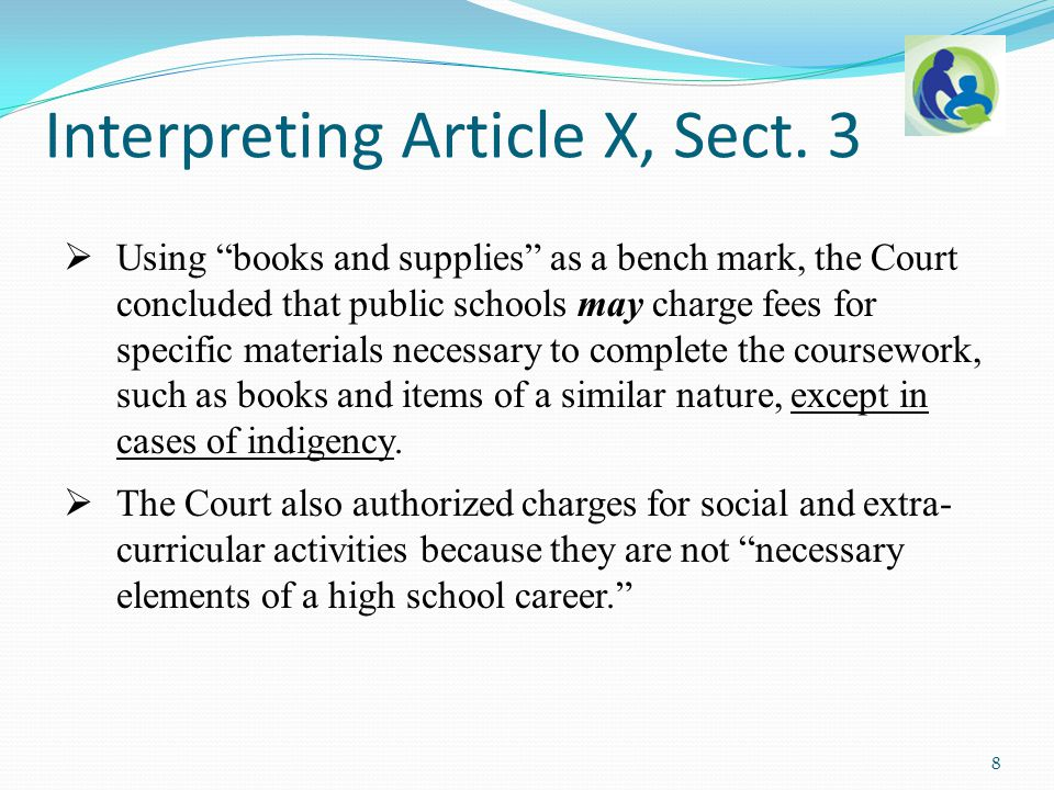 " Using ""books and supplies"" as a bench mark, the Court concluded that public schools may charge fees for specific materials necessary to complete the"