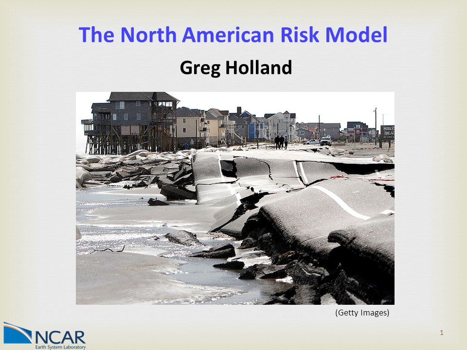 1 The North American Risk Model Greg Holland (Getty Images)
