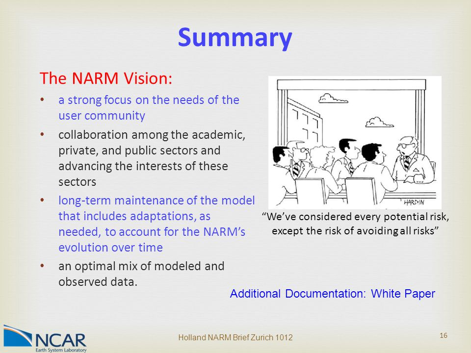 The NARM Vision: a strong focus on the needs of the user community collaboration among the academic, private, and public sectors and advancing the int