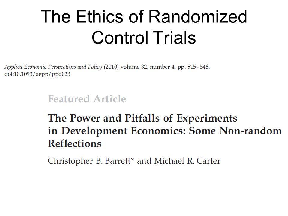 The Ethics of Randomized Control Trials