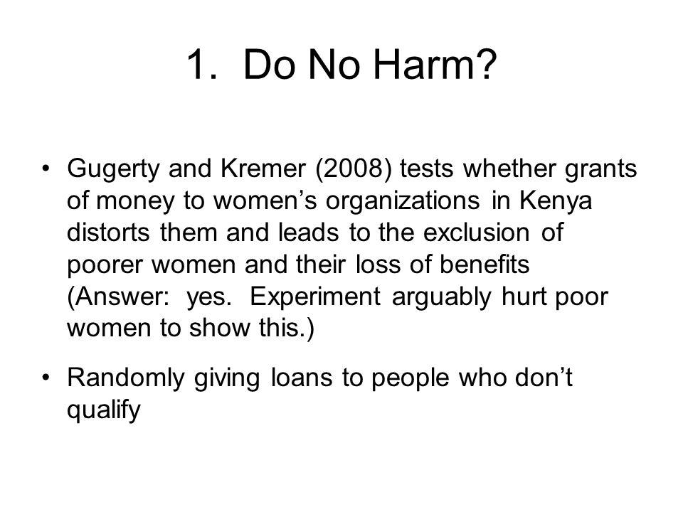 1. Do No Harm.